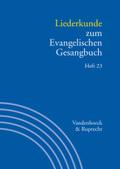 Handbuch zum Evangelischen Gesangbuch: Liederkunde zum Evangelischen Gesangbuch; Bd.3/23 - H.23