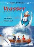 Klassik für Kinder: Wasser, m. Audio-CD