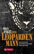 Mein Onkel der Leopardenmann