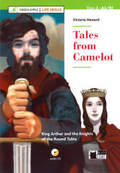 Tales from Camelot, w. Audio-CD