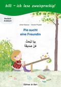 Pia sucht eine Freundin, Deutsch-Arabisch