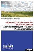 Nachhaltigkeit und Transition: Politik und Akteure Transition écologique et durabilité: Politiques et acteurs