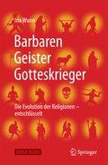 Barbaren, Geister, Gotteskrieger