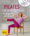 Pilates für Späteinsteiger (mit DVD)