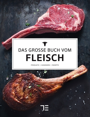 Das große Buch vom Fleisch