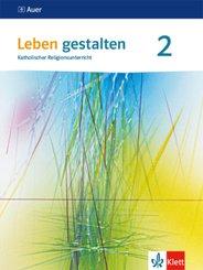 Leben gestalten, Ausgabe für Baden-Württemberg und Niedersachsen (2016): 7./8. Schuljahr, Schülerbuch; Bd.2