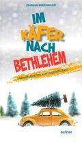 Im Käfer nach Bethlehem