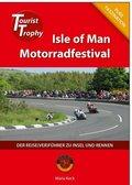 Isle of Man - Tourist Trophy Motorradfestival