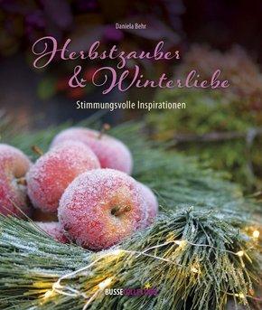 Herbstzauber & Winterliebe
