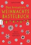 Das kreative Weihnachtsbastelbuch