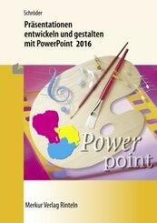 Präsentationen entwickeln und gestalten mit PowerPoint 2016