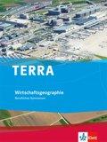 TERRA Wirtschaftsgeographie, Berufliches Gymnasium, Ausgabe Baden-Württemberg  ab 2017