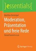 Moderation, Präsentation und freie Rede