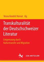 Transkulturalität der Deutschschweizer Literatur