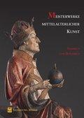 Meisterwerke mittelalterlicher Kunst - Sammeln und Bewahren