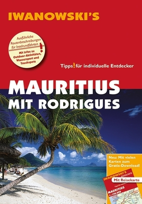 Iwanowski's Mauritius mit Rodrigues - Reiseführeri, m. 1 Karte