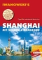 Iwanowski's Shanghai mit Suzhou & Hangzhou Reiseführer
