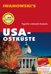 Iwanowski's USA Ostküste - Reiseführer von Iwanowski, m. 1 Karte