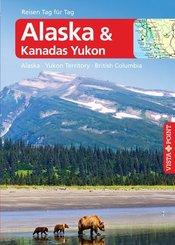 Vista Point Reisen Tag für Tag Reiseführer Alaska & Kanadas Yukon