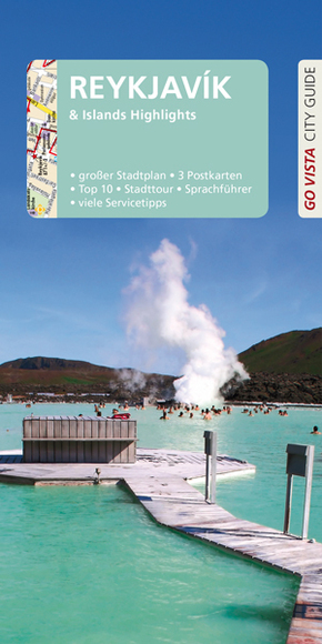 Go Vista City Guide Reiseführer Reykjavik & Islands Highlights