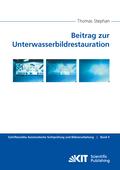 Beitrag zur Unterwasserbildrestauration