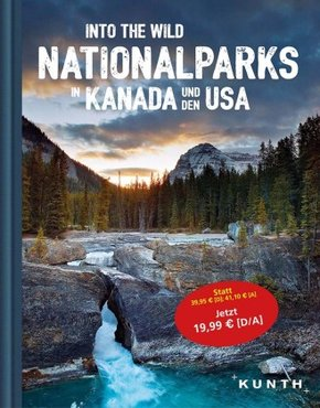 Into the Wild - Nationalparks in Kanada und den USA