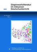 Gegenwartsliteratur im inklusiven Deutschunterricht