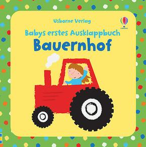 Babys erstes Ausklappbuch: Bauernhof