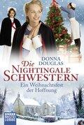 Die Nightingale Schwestern - Ein Weihnachtsfest der Hoffnung