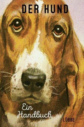 Der Hund. Ein Handbuch