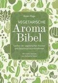 Vegetarische Aroma Bibel