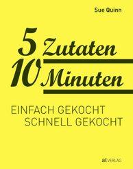 5 Zutaten 10 Minuten