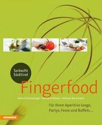 So kocht Südtirol - Fingerfood