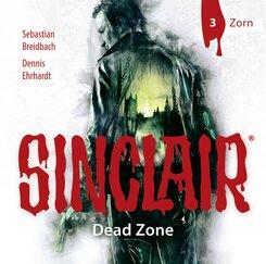SINCLAIR - Dead Zone - Zorn, 1 Audio-CD