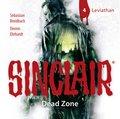 SINCLAIR - Dead Zone - Leviathan, 1 Audio-CD