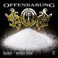 Offenbarung 23 - Zucker - weißes Gold, 1 Audio-CD