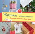 Makramee - dekorativ und schön
