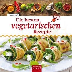 Die besten vegetarischen Rezepte