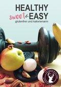 Healthy sweet & EASY