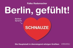 Berlin, gefühlt!