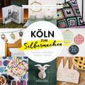 Köln zum Selbermachen