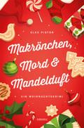 Makrönchen, Mord & Mandelduft
