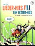 Lieder-Hits für Tasten-Kids, m. 1 Audio-CD - Bd.1