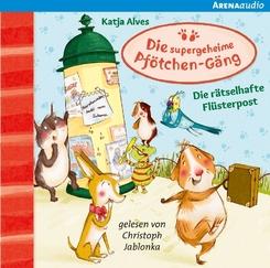 Die supergeheime Pfötchen-Gäng - Die rätselhafte Flüsterpost, 1 Audio-CD