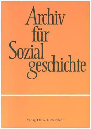 Archiv für Sozialgeschichte: Archiv für Sozialgeschichte, Band 57 (2017); 57