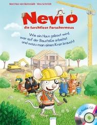 Nevio, die furchtlose Forschermaus - Wie ein Haus gebaut wird, wer auf der Baustelle arbeitet und wozu man einen Kran br