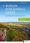 Burgen, Schleusen & Oasen
