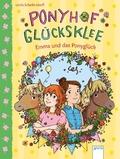Ponyhof Glücksklee - Emma und das Ponyglück