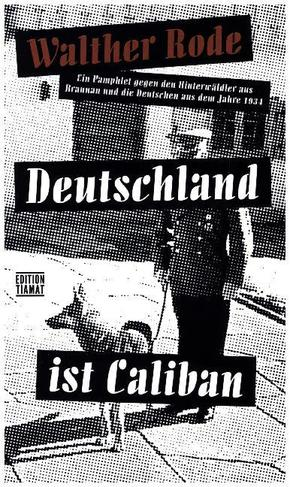 Deutschland ist Caliban