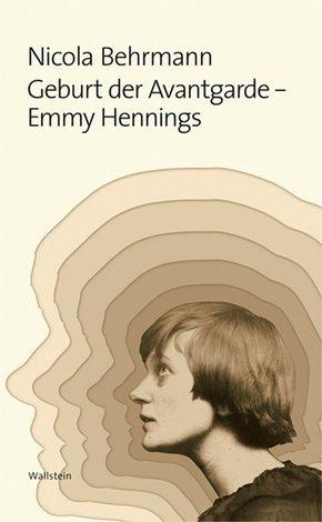 Geburt der Avantgarde - Emmy Hennings